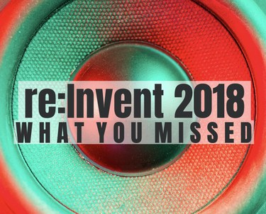 Main Amazon announcements from re:Invent 2018
