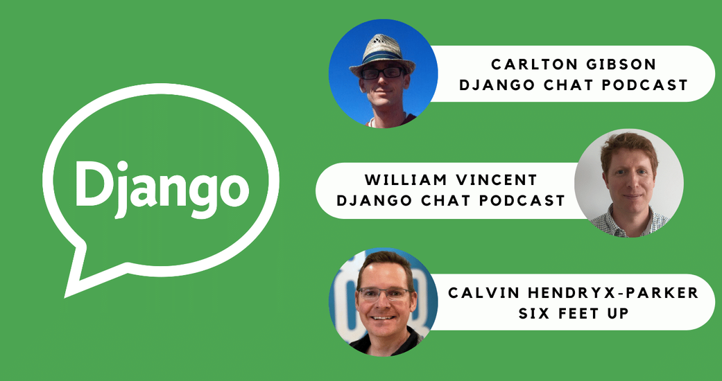 Calvin Hendryx-Parker Looks Back on Career, Showcases Django Expertise on Django Chat