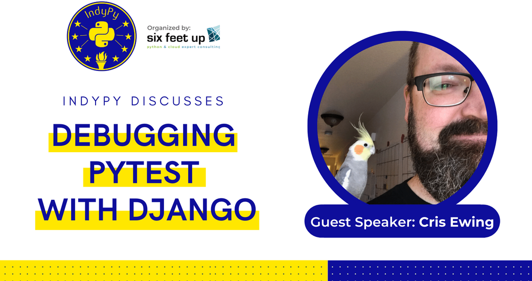 IndyPy Hosts Debugging with Django Discussion