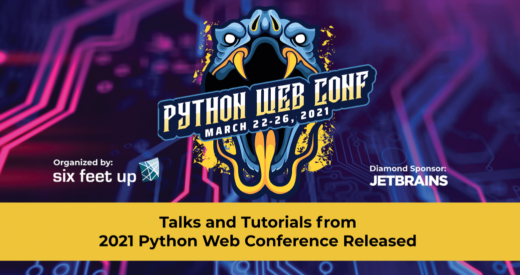Talks and Tutorials from 2021 Python Web Conference Released