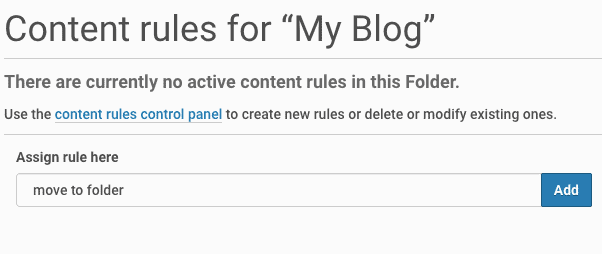 """Content Rules for """"My Blog"""" saying Assign rule here """"move to folder"""" and button Add"""